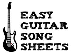 EASY GUITAR SONG SHEETS
